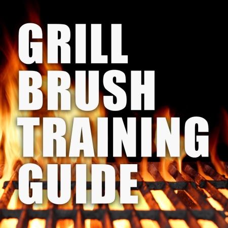 GrillBrushTrainingGuide